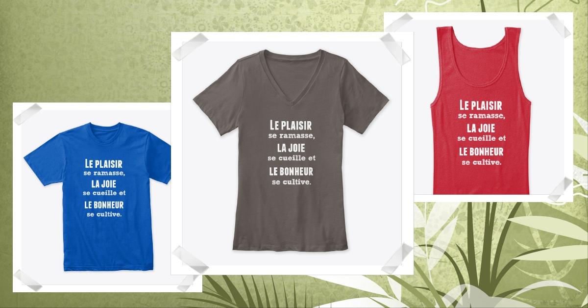 T-shirt Plaisir, joie et bonheur
